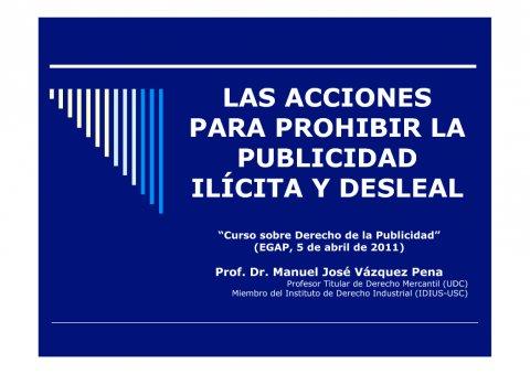 As accións para prohibir a publicidade ilícita e desleal  - Curso de especialización en Dereito da Publicidade